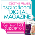 Aspire Magazine - Inspiration For Women - Click to Claim Your FREE Digital Subscription